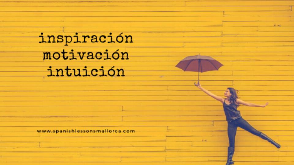Inspiración motivación intuición